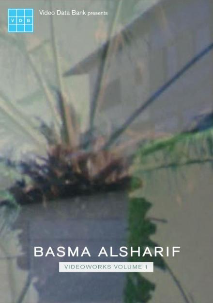 Basma Alsharif Videoworks: Volume 1