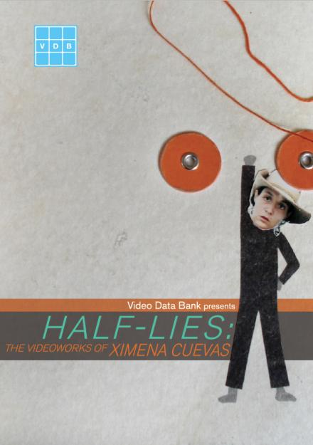 Half-Lies: The Videoworks of Ximena Cuevas