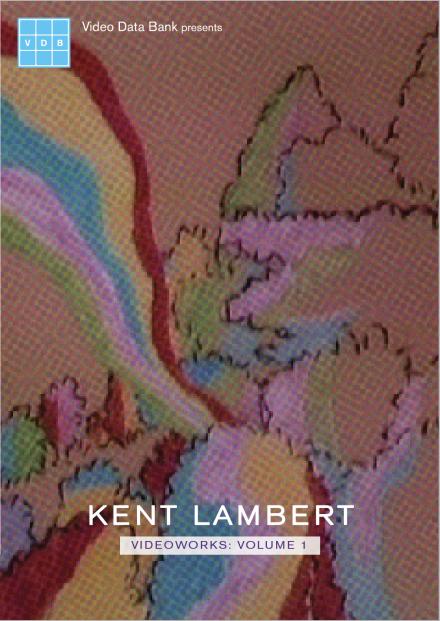 Kent Lambert Videoworks: Volume 1