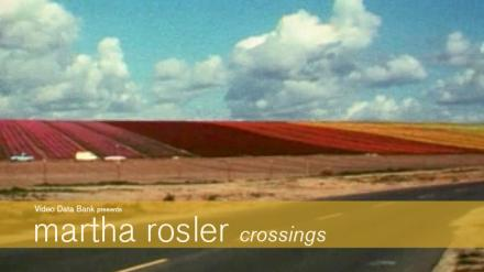 martha rosler: crossings