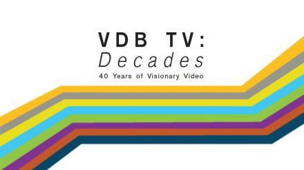 VDB TV: Decades