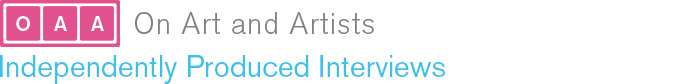 On Art and Artists: Independently Produced Interviews
