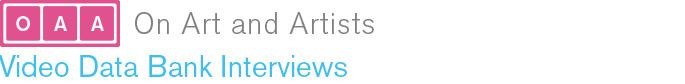 On Art and Artists: Video Data Bank Interviews